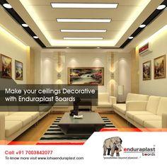 Make Your Ceiling Decorative With Enduraplast Boards. To know more visit http://www.lohiaenduraplast.com