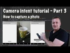 How to create an android camera app using intents - Part 3 Android Camera, App Development