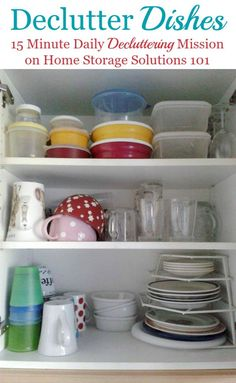 How to declutter dishes from your kitchen, with things to consider and items not to forget when doing this mission {part of the #Declutter365 missions on Home Storage Solutions 101}