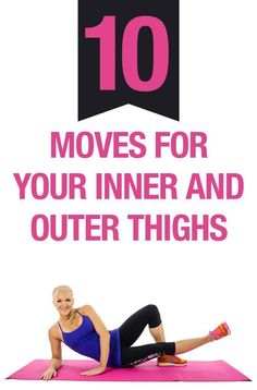 10 exercises for Your Inner and Outer Thighs