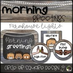 Morning Greeting and Goodbye Choices- Farmhouse Lights | Minimal / No-Contact