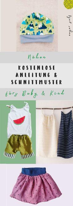 Nähen fürs Baby und Kinderkleidung nähen - Kostenlose Anleitungen und Schnittmuster