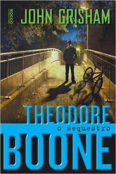 Série Theodore Boone ~ John Grisham | Livros & Blog