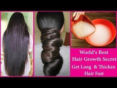 Rice Water For Extreme Hair Growth   Get Long Thicken Hair Fast   World's Best Hair Growth Remedy - YouTube