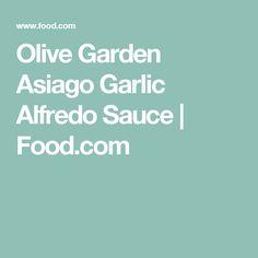 Olive Garden Asiago Garlic Alfredo Sauce | Food.com