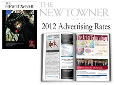 Advertise with THE NEWTOWNER magazine! For Media Kit with Advertising Rates visit www.thenewtownermagazine.com