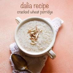 Sweet Dalia Recipe with step by step pics. This sweet dalia recipe is made with cracked wheat (broken wheat), milk, sugar and dry fruits. Indian Breakfast, Savory Breakfast, Sweet Breakfast, Breakfast Recipes, Indian Curry Vegetarian, Mini Dessert Cups, Porridge Recipes, Cooking Dishes, Kitchens