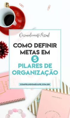5 maneiras simples de organizar a sua vida | Comprando Meu Apê 5am Club, Good To Know, Personal Development, Digital Marketing, Thats Not My, Life Hacks, Blog, Mindfulness, Organization