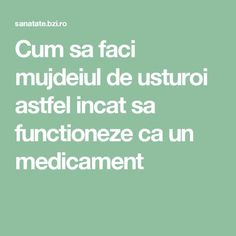Cum sa faci mujdeiul de usturoi astfel incat sa functioneze ca un medicament How To Get Rid, Good To Know, Food And Drink, Tasty, Homemade, Pizza, Fitness, Desserts, Animals