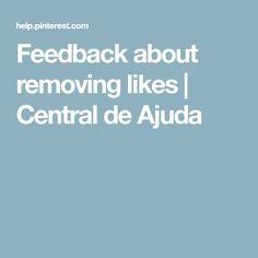 Feedback about removing likes   Central de Ajuda
