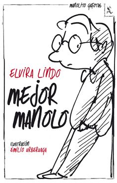 Buy Mejor Manolo by Elvira Lindo and Read this Book on Kobo's Free Apps. Discover Kobo's Vast Collection of Ebooks and Audiobooks Today - Over 4 Million Titles! Great Stories, Textbook, Book Lovers, Books To Read, Audiobooks, Ebooks, This Book, Reading, Blog