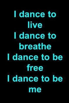 Why do I dance?                                                       …