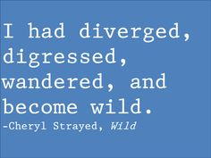10 Quotes that Will Change Your Life from Cheryl Strayed