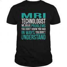 MRI-TECHNOLOGIST - #design shirts #mens zip up hoodies. PURCHASE NOW => https://www.sunfrog.com/LifeStyle/MRI-TECHNOLOGIST-133401645-Black-Guys.html?id=60505