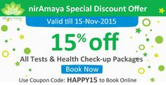 Special Discount Offers at Niramaya Pathlab Use Coupon Code: HAPPY15 & Get 15% Discount on all Tests & Health Checkup Packages.  Validity - Expires in 2 days, Till 15 Nov 2015. Coupon Code is valid only for online Booking from www.niramayahealthcare.com