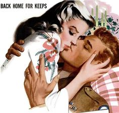"""""""Back Home for Keeps"""" ~ This was one in a large series of WWII era ads for Community Silverplate featuring a returning soldier and his girl, ca. I would like this in my house! A Fine Romance, Romance Art, Vintage Romance, Vintage Love, Vintage Ads, Vintage Diary, Vintage Pictures, Vintage Images, Vintage Couples"""