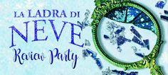 """Coffee and Books: Review Party: """"La Ladra di Neve"""" di Danielle Paige..."""