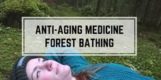 Walking 3 kilometers daily in forest park can work as a anti-aging medicine and fight against dementia among older adults Lower Cortisol Levels, Anti Aging Medicine, Forest Bathing, Cancer Fighter, Physical Condition, Lower Blood Pressure, Stress Relief, Immune System, Therapy