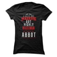 [Love Tshirt name printing] I AM ABBOT Shirts this week Hoodies, Funny Tee Shirts