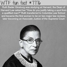 Wtf Fun Facts, Crazy Facts, Ruth Bader Ginsburg, All That Matters, Interesting History, Interesting Facts, Badass Women, The More You Know, Faith In Humanity