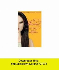 Pretty Little Liars #8 Wanted 1st (first) edition Text Only Sara Shepard ,   ,  , ASIN: B004TBPBX2 , tutorials , pdf , ebook , torrent , downloads , rapidshare , filesonic , hotfile , megaupload , fileserve