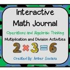 This product includes 9 interactive math journal activities for operations and algebraic thinking. These activities are engaging and are best imple...