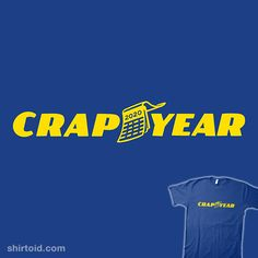 Crap Year | Shirtoid #2020 #doodletoots #goodyear #worstyearever