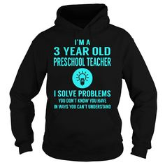 3 Year Old Preschool Teacher I Solve Problem Job Title Shirts
