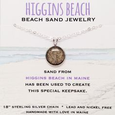 Higgins Beach Sand Jewelry