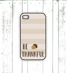 Thanksgiving iPhone Case - Quote iPhone Case with Stripes and Acorn - Fall iPhone Case