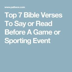 Top 7 Bible Verses To Say or Read Before A Game or Sporting Event