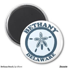 Bethany Beach. 2 Inch Round Magnet