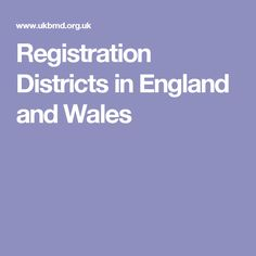 Registration Districts in England and Wales