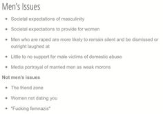 """Men really do have legitimate societal issues that need to be dealt with. The """"friendzone,"""" however, is not one of them."""