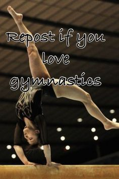 Repost if u love gymnastics!