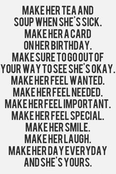 Make her feel important.  (From Time-Warp Husband)
