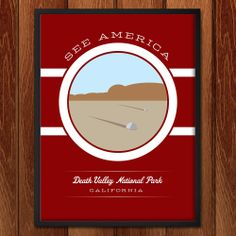 Death Valley National Park poster for See America Graphic Design Resume, National Park Posters, Death Valley National Park, California National Parks, America, Outdoors, Exterior, Off Grid, Outdoor
