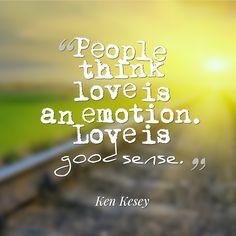 love is a good sense