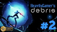 Debris Gameplay Walkthrough No Editing (PC) Part 2: Damn Sharks Are So M...