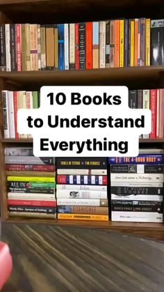 10 Books To Understand Everything