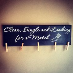 """""""Limpios, solteros y buscando pareja"""" jajaja!! Tengo que hacer este rótulo para mi lavandería!"""
