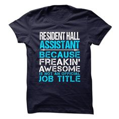 nice RESIDENT-HALL-ASSISTANT - Freaking Awesome