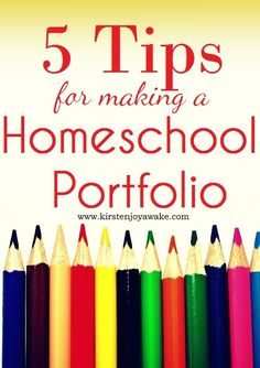 5 Tips for making a Homeschool Portfolio. Advice for homeschoolers on compiling a year's worth of learning, preparing for evaluations, and keeping your records in place...without the stress.