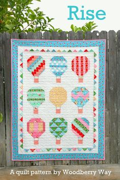Woodberry Way: Rise Quilt Along Kickoff!