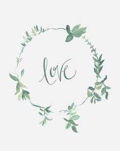 Love - Sage Green Wreath - 8 x 10 - Calligraphy Art Print