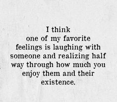 I think one of my favorite feelings is. True Quotes, Words Quotes, Great Quotes, Quotes To Live By, Inspirational Quotes, Sayings, Motivational, The Words, Sharing Quotes