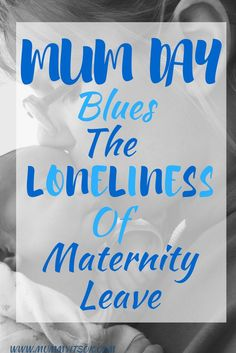 Mum-Day Blues | Loneliness Of Maternity Leave | Maternity Leave For Mums | At Home With Baby | Baby Blues |