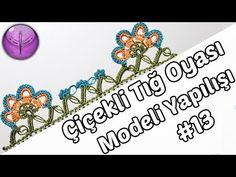 Çiçekli Tığ Oyası Modeli Yapılışı #13 HD Kalite - YouTube