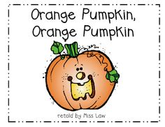 """Orange Pumpkin, Orange Pumpkin (follows Brown Bear, Brown Bear What do you See book pattern. Tie in colors by highlighting color words with corresponding crayon while playing """"I Spy"""" with color words in this Halloween version"""