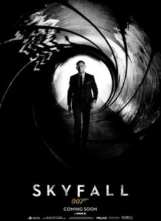 Bond fans out there: The Official James Bond 007 SKYFALL Poster Revealed